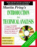 Martin Prings Introduction to Technical Analysis: Seminar and Workbook
