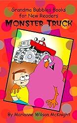 Monster Truck (Grandma Bubbles Books for New Readers)