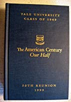 Yale University Class of 1949: The American…