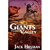 There Are Giants in This Valley ~ Jack Hillman