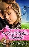 Second Chance Romance: Melissa's Secr...