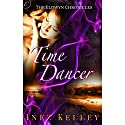 Time Dancer: Eldwyn Chronicles, Book 3 Audiobook by Inez Kelley Narrated by Alicia Harding