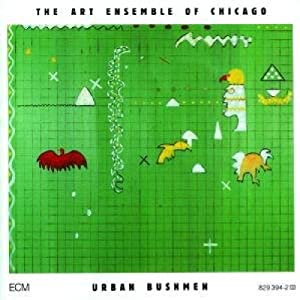 Art Ensemble of Chicago - 癮 - 时光忽快忽慢,我们边笑边哭!