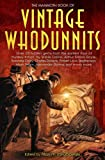 The Mammoth Book of Vintage Whodunnits (Mammoth Books) (1845292529) by Jakubowski, Maxim