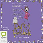 Sorry About Me: Darcy Burdock, Book 3 | Laura Dockrill