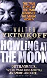 Howling at the Moon (0751534870) by Yetnikoff, Walter
