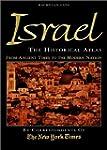 Israel: The Historical Atlas