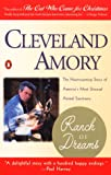 Ranch of Dreams: The Heartwarming Story of America's Most Unususal Animal Sanctuary (0140269754) by Amory, Cleveland