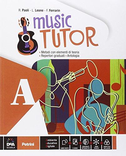 Music tutor. Vol. A-B. Con e-book. Con espansione online. Con DVD. Per la Scuola media