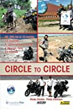 img - for CIRCLE TO CIRCLE: Adventure Riding Across the World book / textbook / text book