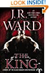 The King: A Novel of the Black Dagger...