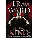 The King: A Novel of the Black Dagger Brotherhood ~ J.R. Ward