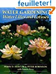 Water Gardening: Water Lilies and Lot...