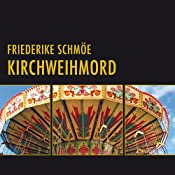 Kirchweihmord (Katinka Palfy 2) | [Friederike Schmöe]