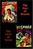 The Man of Bronze and The Land of Terror (Doc Savage) (1596540117) by Robeson, Kenneth