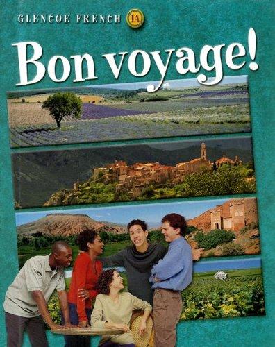 Bon Voyage: Glencoe French Level 1A