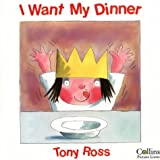 I Want My Potty / I Want My Dinner (0006682243) by Ross, Tony