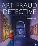 Art Fraud Detective (0753411954) by Nilsen, Anna