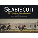 Seabiscuit: The Saga of a Great Champion