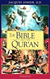 The Bible and the Qur'an (0898709288) by Jacques Jomier