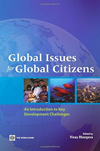 global-issues-for-global-citizens-an-introduction-to-key-development-challenges-2006-08-28