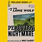 Peruvian Nightmare (       UNABRIDGED) by Mike Barry Narrated by Adam Epstein