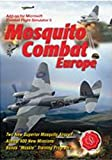 Mosquito Combat Europe Add-On for Microsoft Combat Flight Simulator (PC)