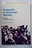 img - for Inequality in American society: social stratification (Scott, Foresman series in institutions and modern social problems) book / textbook / text book