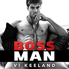 Bossman Audiobook by Vi Keeland Narrated by Joe Arden, Maxine Mitchell