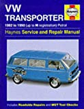 VW Transporter (82-90) Service and Repair Manual (Haynes Service and Repair Manuals)