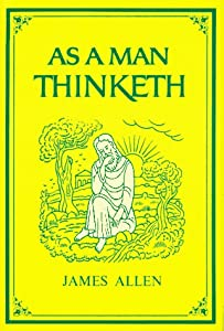 Cover of &quot;As a Man Thinketh (Family Inspi...