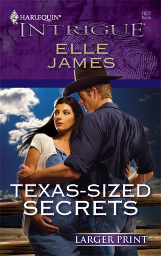 Texas-Sized Secrets (Harlequin Large Print Intrigue) [Large Print]