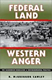img - for Federal Land, Western Anger: The Sagebrush Rebellion and Environmental Politics (Development of Western Resources) book / textbook / text book