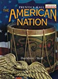 Prentice Hall: The American Nation (0130529540) by James West Davidson