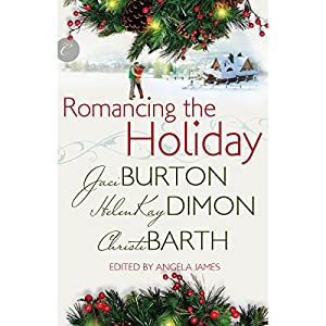 Romancing the Holiday Audiobook