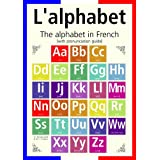 A3 homemade* French poster teaching aid / classroom resources - The French alphabet/L'alphabet (supplied folded to A4, NOT laminated)by 123 Web Art