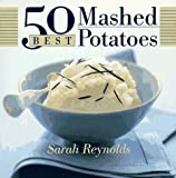50 Best Mashed Potatoes (365 Ways Series)