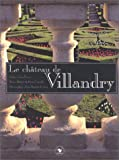 img - for Le Ch teau de Villandry book / textbook / text book