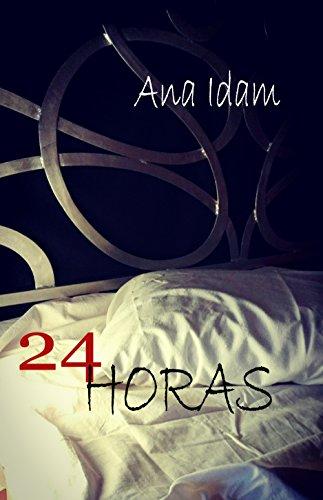 Portada del libro 24 Horas de Ana Idam