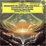"Olivier Messiaen - �clairs sur L'Au-Delavon ""Myung-Whun Chung"""