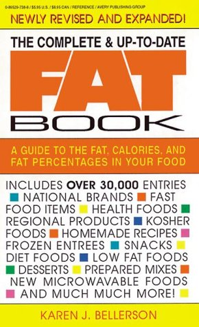 The Complete and Up-to-Date Fat Book, Karen J. Bellerson