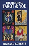 Richard Roberts Original Tarot and You