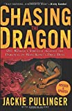 img - for Chasing the Dragon: One Woman's Struggle Against the Darkness of Hong Kong's Drug Dens by Jackie Pullinger (2007-05-07) book / textbook / text book