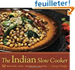 The Indian Slow Cooker: 50 Healthy, E...
