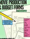 img - for Movie Production and Budget Forms: Instantly! book / textbook / text book