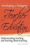 img - for Developing a Pedagogy of Teacher Education: Understanding Teaching & Learning about Teaching book / textbook / text book
