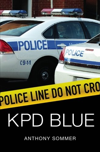 Book: KPD Blue - A Decade of Racism, Sexism, and Political Corruption in the Kauai Police Department by Anthony Sommer
