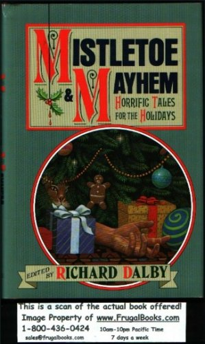 Mistletoe & Mayhem: Horrific Tales For The Holidays