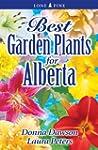 Best Garden Plants for Alberta