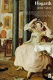 William Hogarth: A Life and a World (0571193765) by Uglow, Jenny